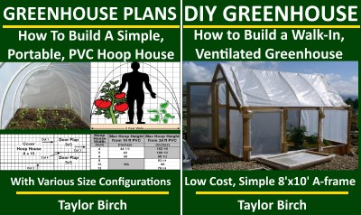 hoop house and walk-in greenouse plans